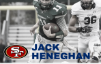 Dartmouth quarterback Jack Heneghan, a 2014 Menlo graduate, will report to San Francisco 49ers rookie camp Friday.